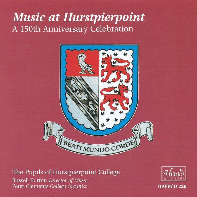 Music at Hurstpierpoint: A 150th Anniversary Celebration