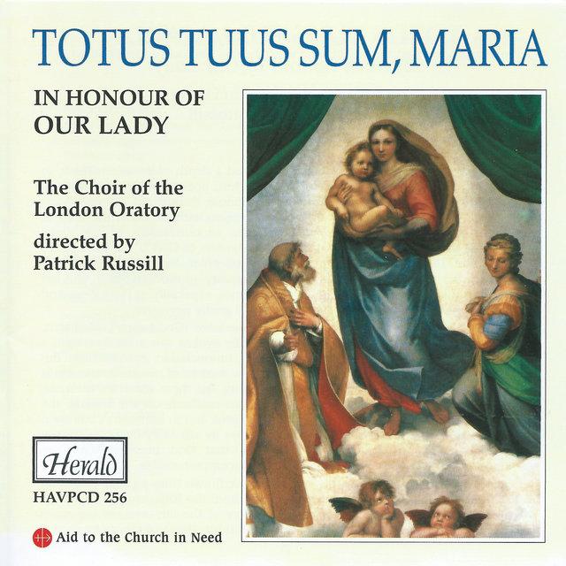 Totus tuus sum, Maria (In Honour of Our Lady)