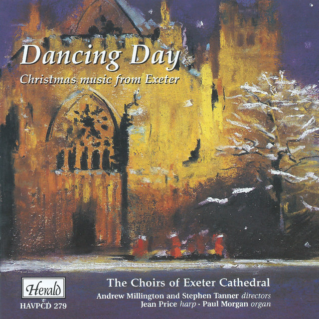 Dancing Day: Christmas Music from Exeter