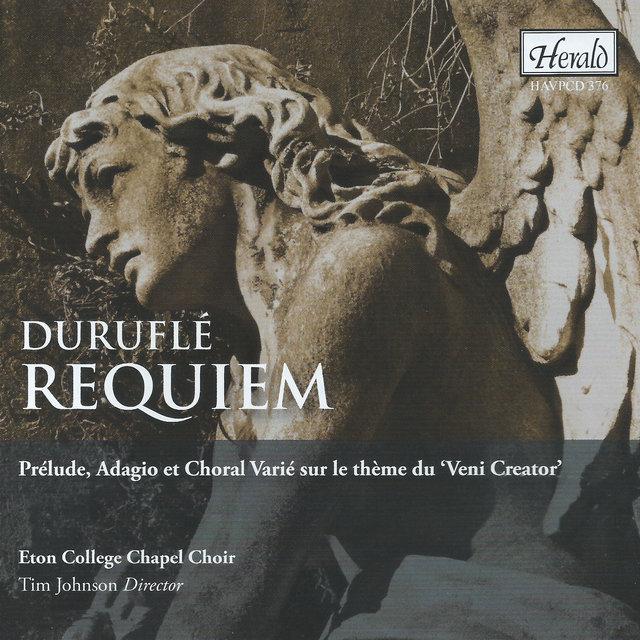 """Duruflé: Requiem & Prélude, adagio et choral varié sur le thème du """"Veni Creator"""""""