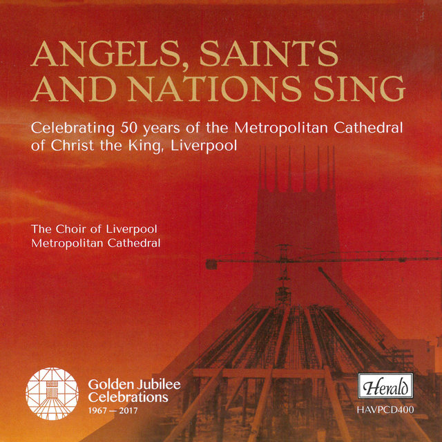 Angels, Saints and Nations Sing