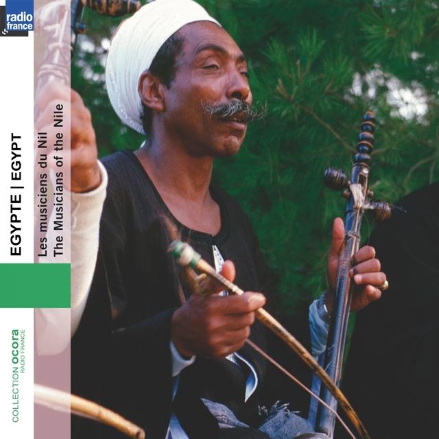 Egypt - Egypte : Les musiciens du Nil (The Musicians of the Nile)