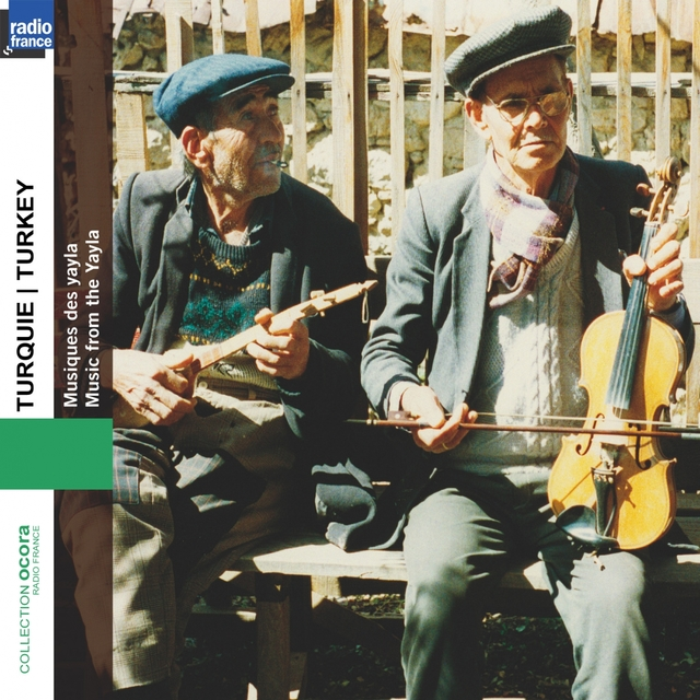 Turkey - Turquie: Music from the Yayla