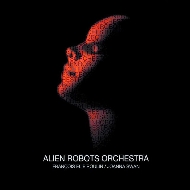 Alien Robots Orchestra