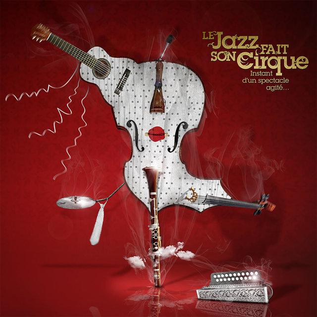 Couverture de Le jazz fait son cirque