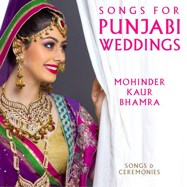Songs for Punjabi Weddings (Songs & Ceremonies)