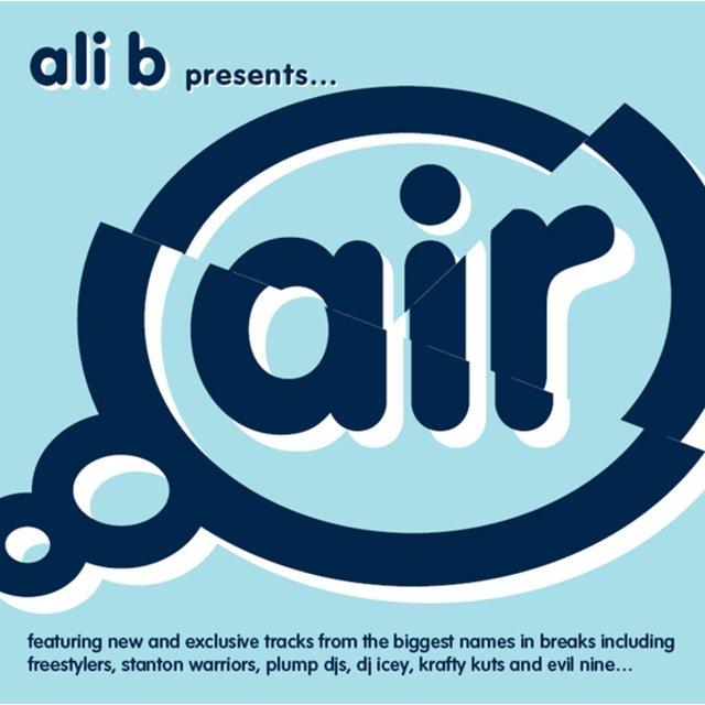 Couverture de Ali B Presents Air Breaks