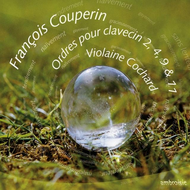 Couperin: Ordres pour clavecin 2, 4, 9 & 11