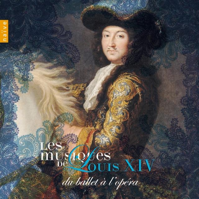 Les musiques de Louis XIV, Vol. 2: Du ballet à l'opéra