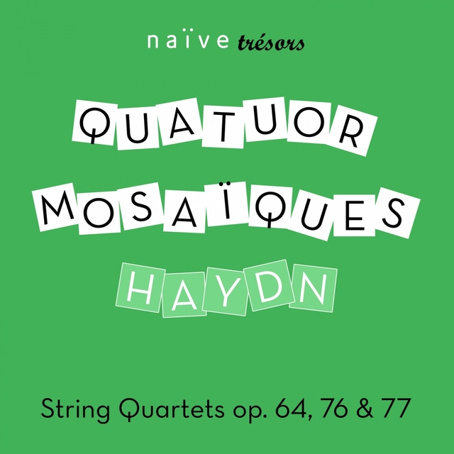 Haydn: String Quartets Op. 64, 76 & 77