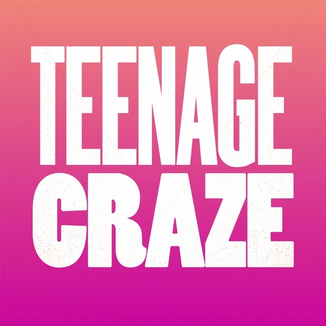 Teenage Craze