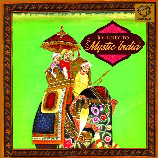 Journey to Mystic India