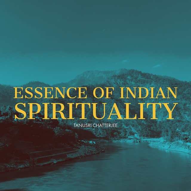 Essence of Indian Spirituality