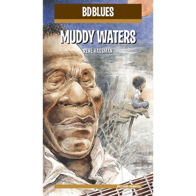 BD Music Presents Muddy Waters