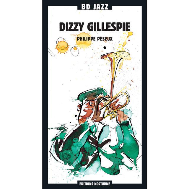 BD Music Presents Dizzy Gillespie
