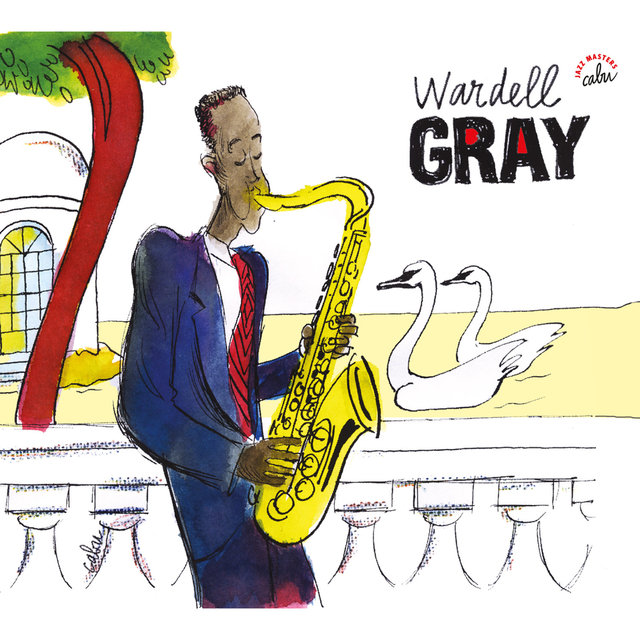 BD Music & Cabu Present Wardell Gray