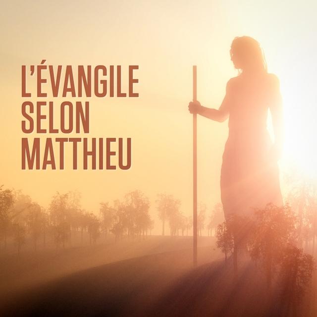 L'évangile selon Matthieu : Le Nouveau Testament, 1ère partie