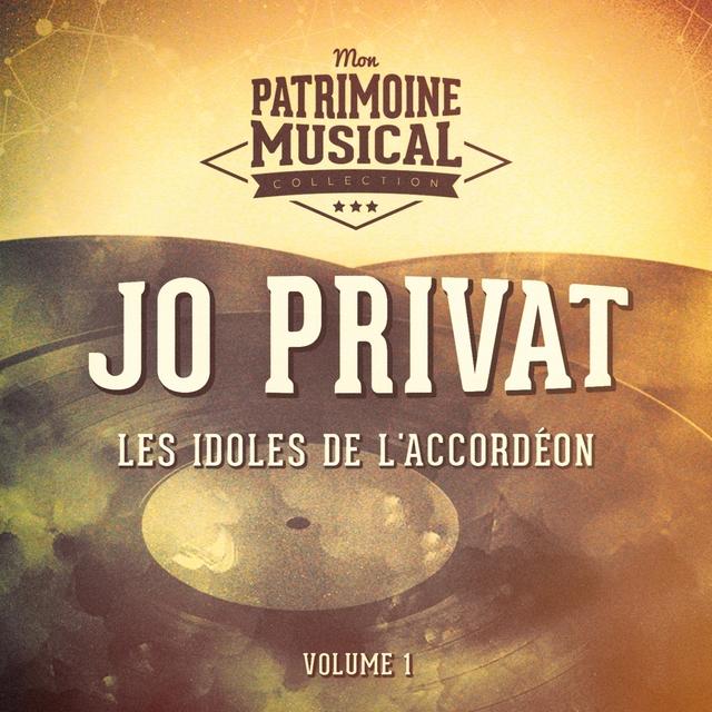 Couverture de Les idoles de l'accordéon : Jo Privat, Vol. 1