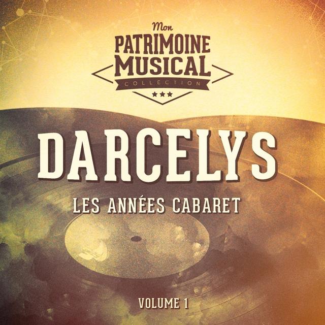 Couverture de Les années cabaret : Darcelys, Vol. 1
