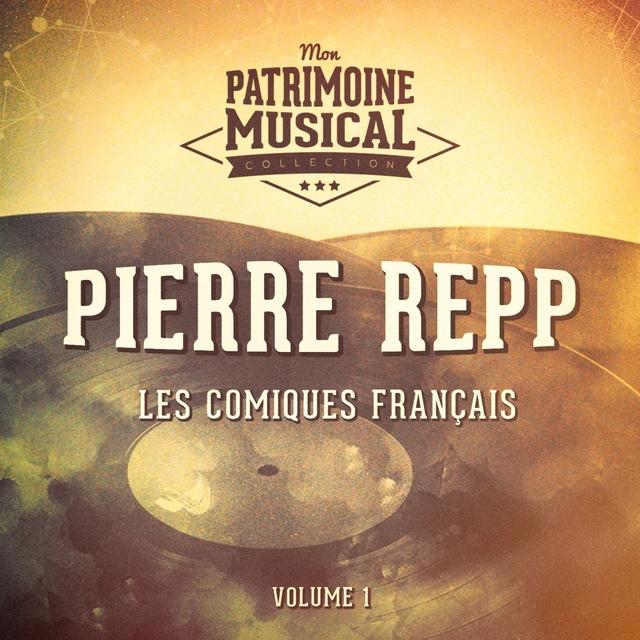 Couverture de Les comiques français : Pierre Repp, Vol. 1