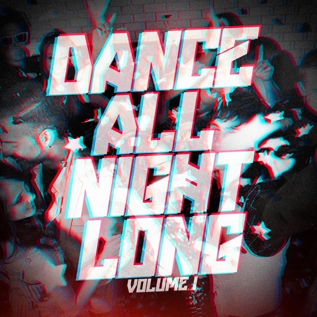 Dance All Night Long, Vol. 1