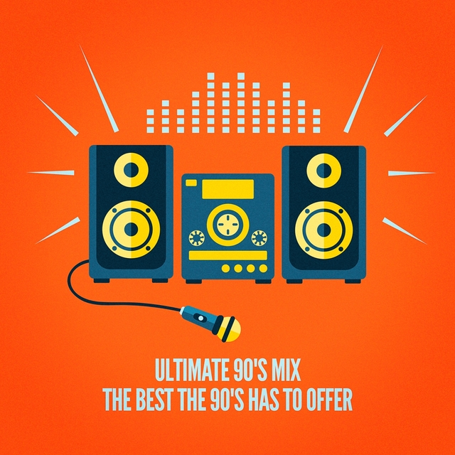 Ultimate 90's Mix (The Best the 90's Has to Offer)