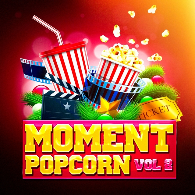 Moment popcorn, Vol. 2 (Le top des musiques de films et des bandes originales de séries télé)