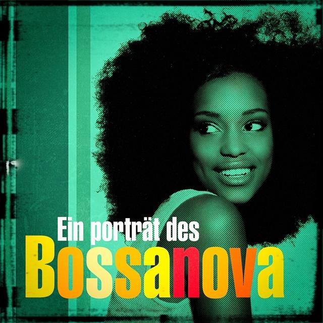 Ein Porträt des Bossanova