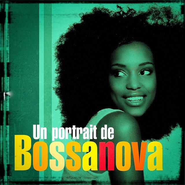 Un portrait de Bossanova