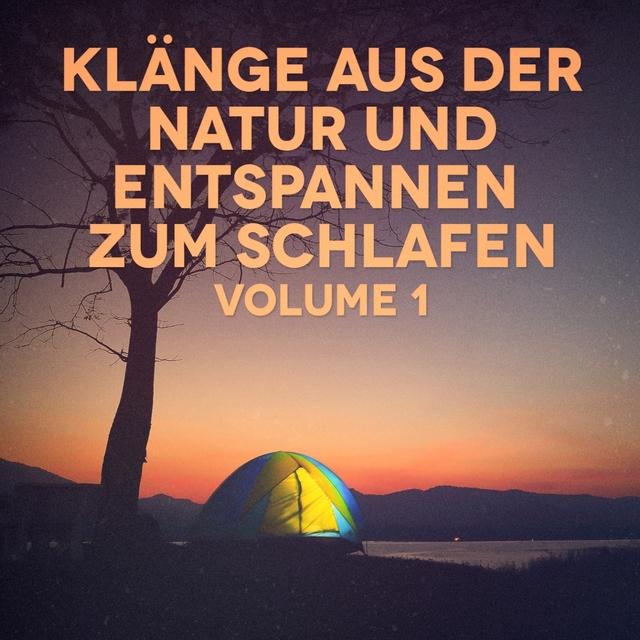 Klänge aus der Natur zum Schlafen und Entspannen