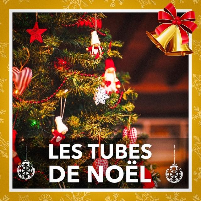 Les tubes de Noël