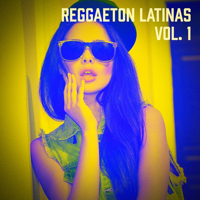Reggaeton Latinas, Vol. 1