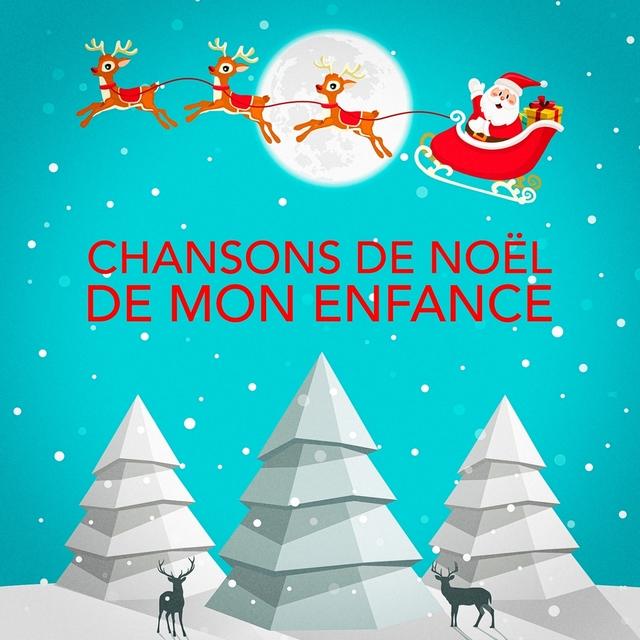 Chansons de Noël de mon enfance