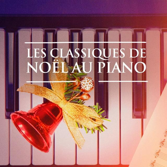 Classiques de Noël au piano (Musique de Noël au piano solo)