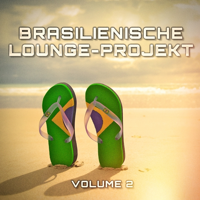 Brasilienische Lounge-Projekt, Vol. 2