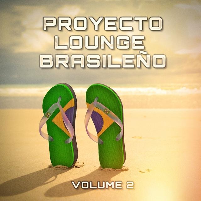 Proyecto Lounge Brasileño, Vol. 2