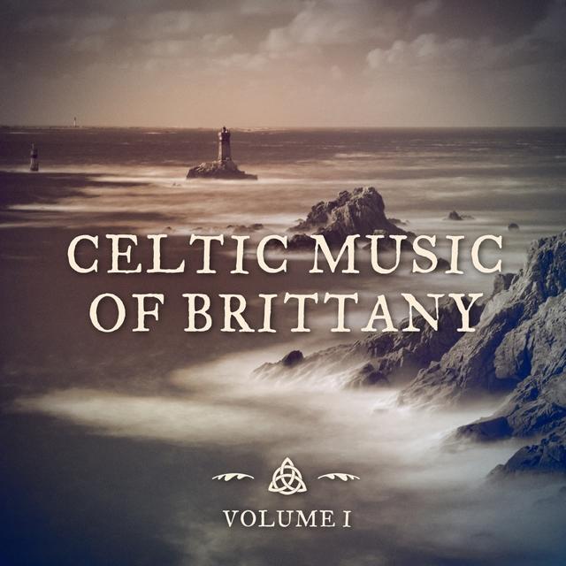 Couverture de The Celtic Music of Brittany