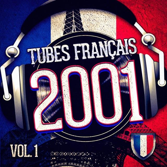Tubes français 2001, Vol. 1