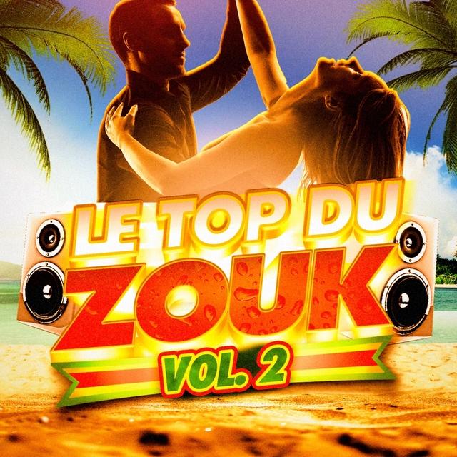 Le top du Zouk, Vol. 2