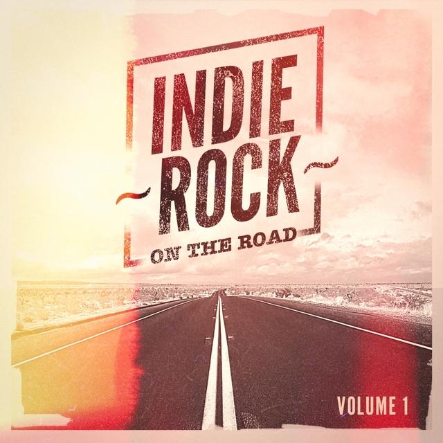 Indie Rock On the Road, Vol. 1