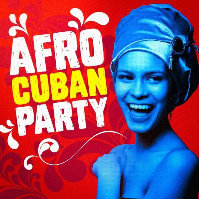 Afro Cuban Party