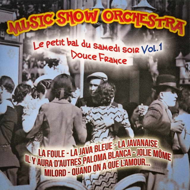 Le petit bal du samedi soir, Vol. 1 (Douce France)