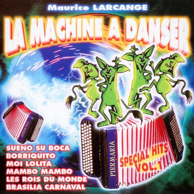Couverture de La machine à danser : Spécial Hits, Vol. 1