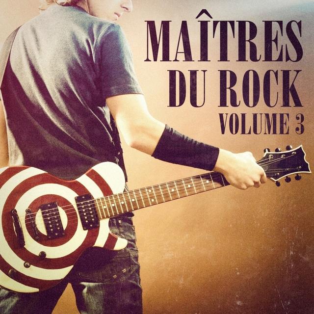 Maîtres du Rock, Vol. 3