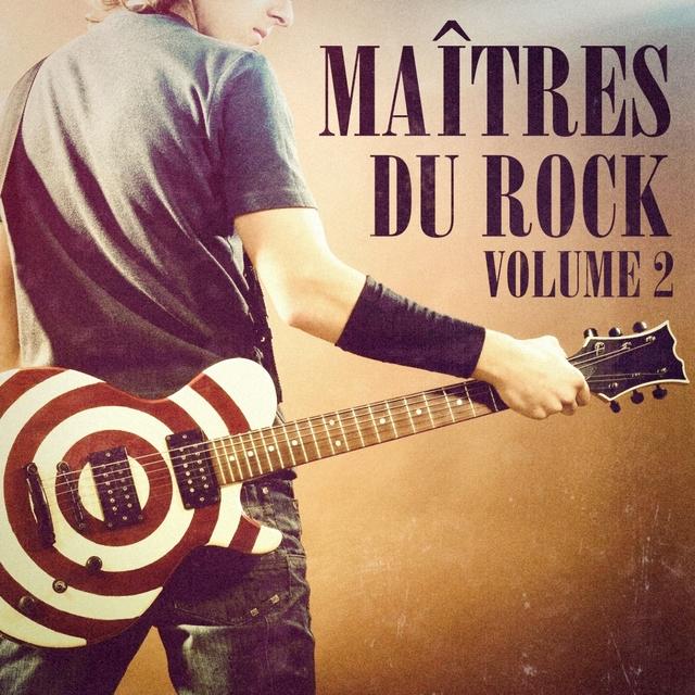 Maîtres du Rock, Vol. 2