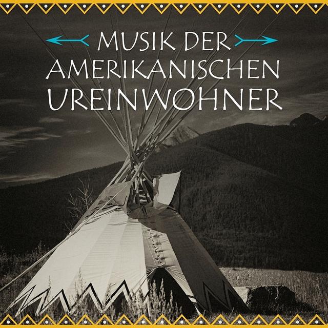 Musik der amerikanischen Ureinwohner (Die Musik der Ursprünge Nordamerikas)