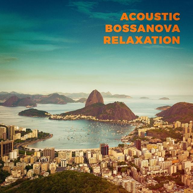 Couverture de Acoustic Bossanova Relaxation