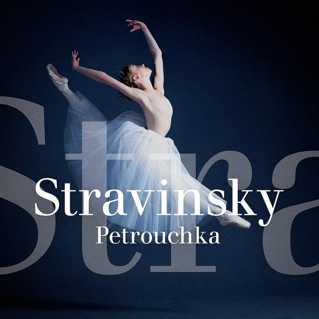 Stravinsky : Petrouchka