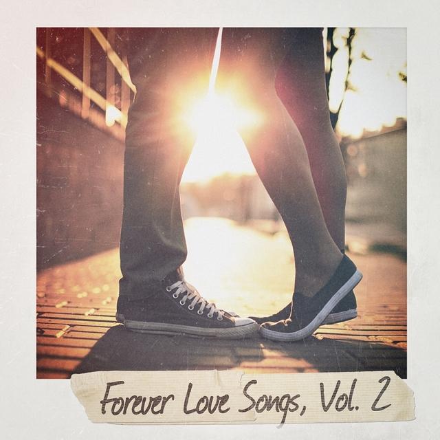 Forever Love Songs, Vol. 2