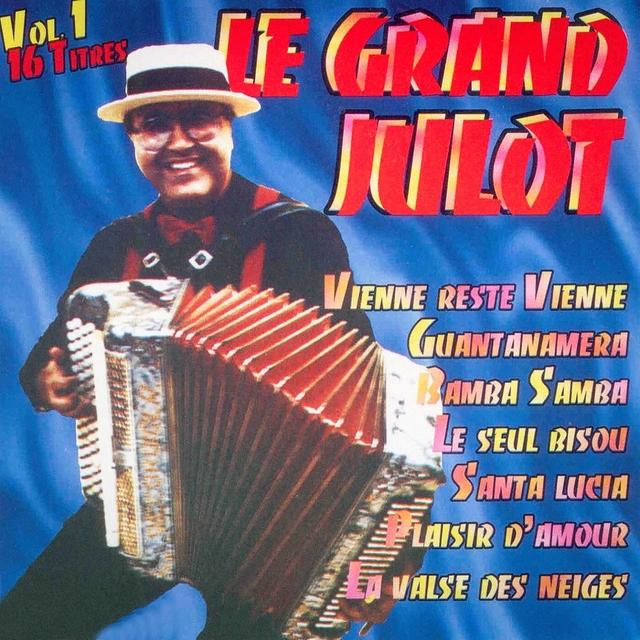 Le grand Julot, vol. 1